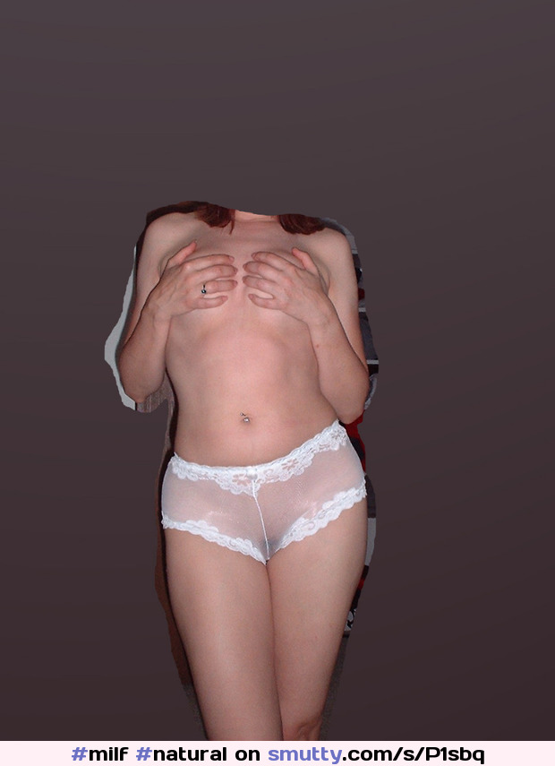 #milf #natural #underwear #seethrough #panties #nobra #redhead #mom #wife #sharedwife #sharemywife #hot #sexy #vagina #tits #grab #stripping