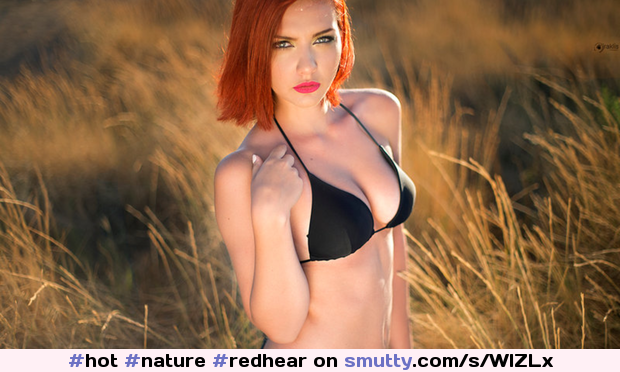 #hot #nature #redhear #tits #bra #nonude #sexy #awesome #eyes