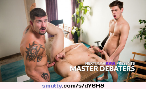 Master Debaters #all_gays#bareback#big_cocks#brunette#facials#masturbation#tattoos#threesomes
