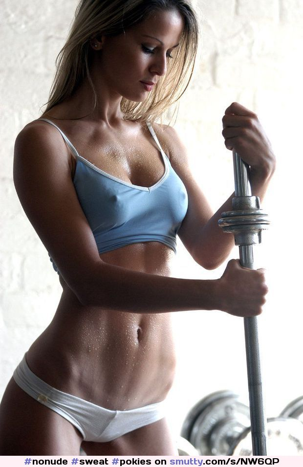 #nonude, #sweat, #pokies, #nipples, #workout, #athletic, #hardbody, #fit, #abs, #strong