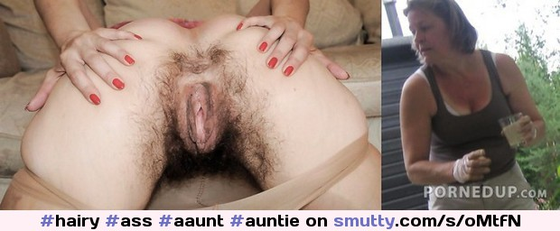 An image by Mietaas1: hairy ass auntie #hairy#ass#aaunt#auntie#pussy<#mature#milf