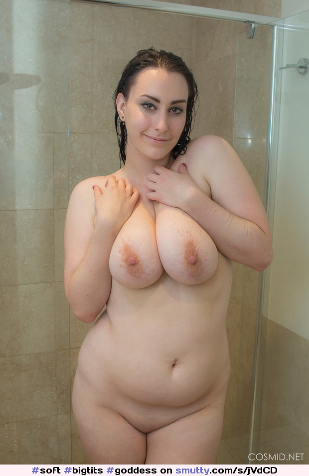 #soft #bigtits #goddess #natural #realwoman #cutebelly #chubby #shower #niceshave