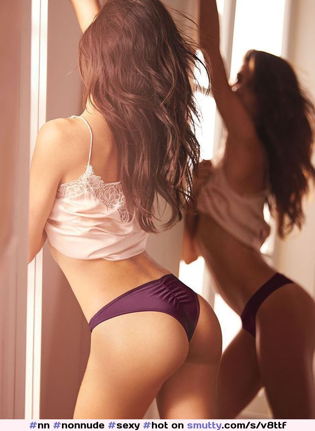 #nn #nonnude #sexy #hot #perfect #nicebody #nonudity #notnude #lingerie #rearview #niceass #panties