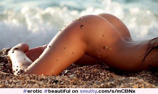 #erotic #beautiful #nudist #beach #closeup #thigh #ass #hips